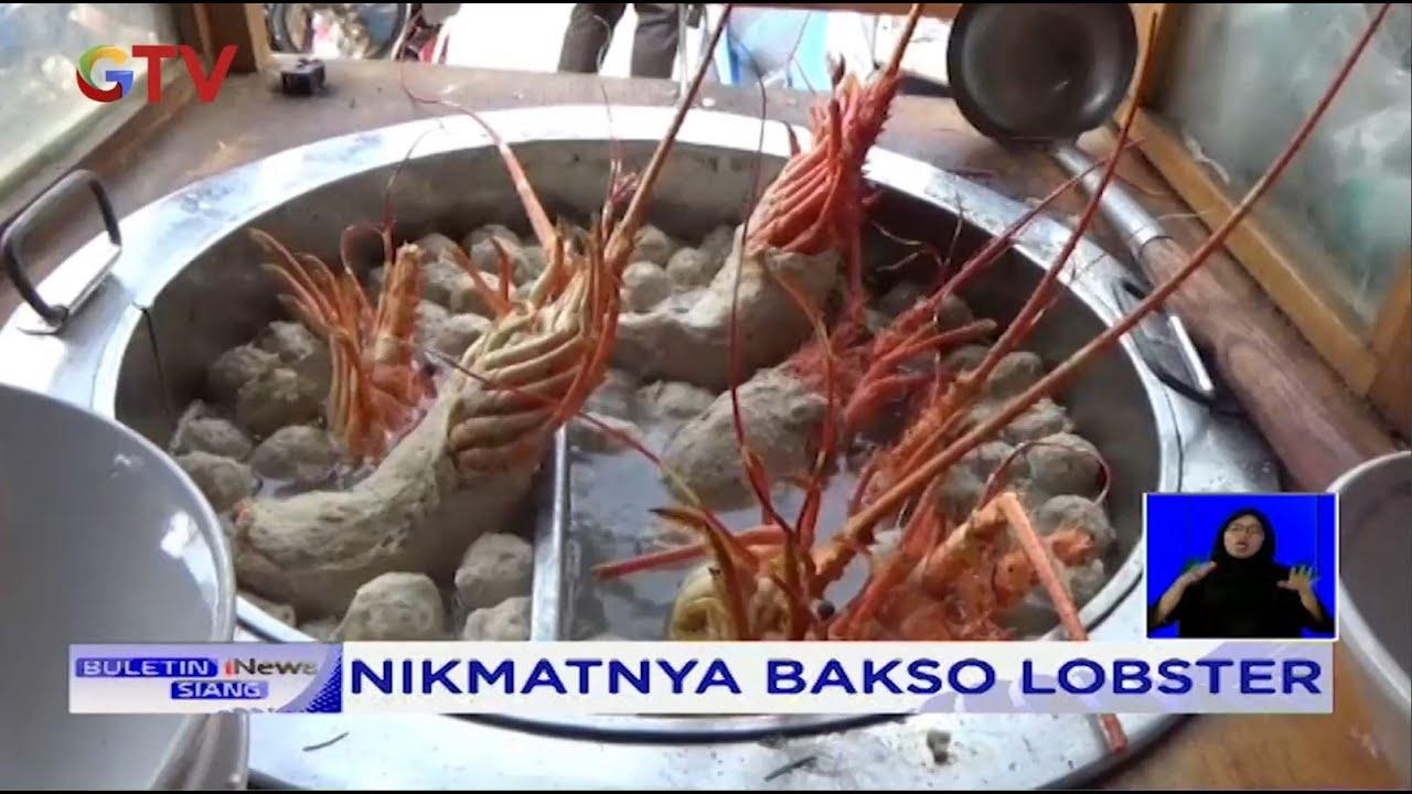 Rasakan Sensasi Nikmatnya Makan Bakso Lobster di Jawa Barat - BIS 10/07