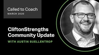 CliftonStrengths Community Update for March 2020