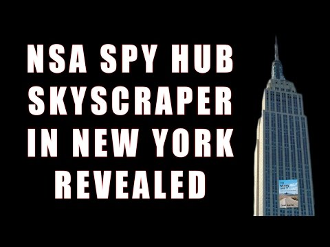 NSA Project X: SECRET New York Skyscraper That's Spying On You RIGHT NOW!