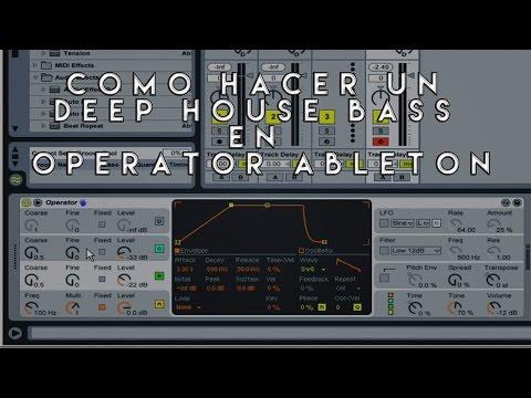 Como Hacer Un Bass Para Deep House en Operator Ableton