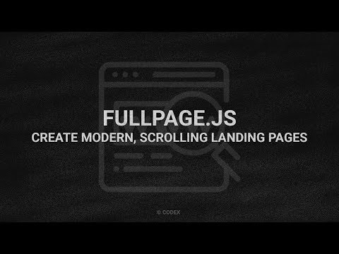 FullPage.js | Create Modern, Scrolling Landing Pages | HTML, CSS & JavaScript | CodeX 👨💻