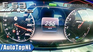 Mercedes E53 AMG   STAGE 1 Elmerhaus 465HP   ACCELERATION & TOP SPEED 0-255km/h by AutoTopNL