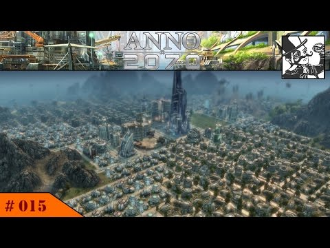 Anno 2070 - Deep Sea:  #015 Finishing the Tech Monument! And populating Monument Valley!