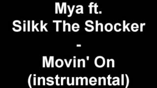 Mya ft Silkk The Shocker - Movin' On (instrumental) - YouTube.flv