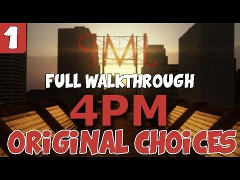 4PM Gameplay Walkthrough FULL - Part 1 (My Original Choices)