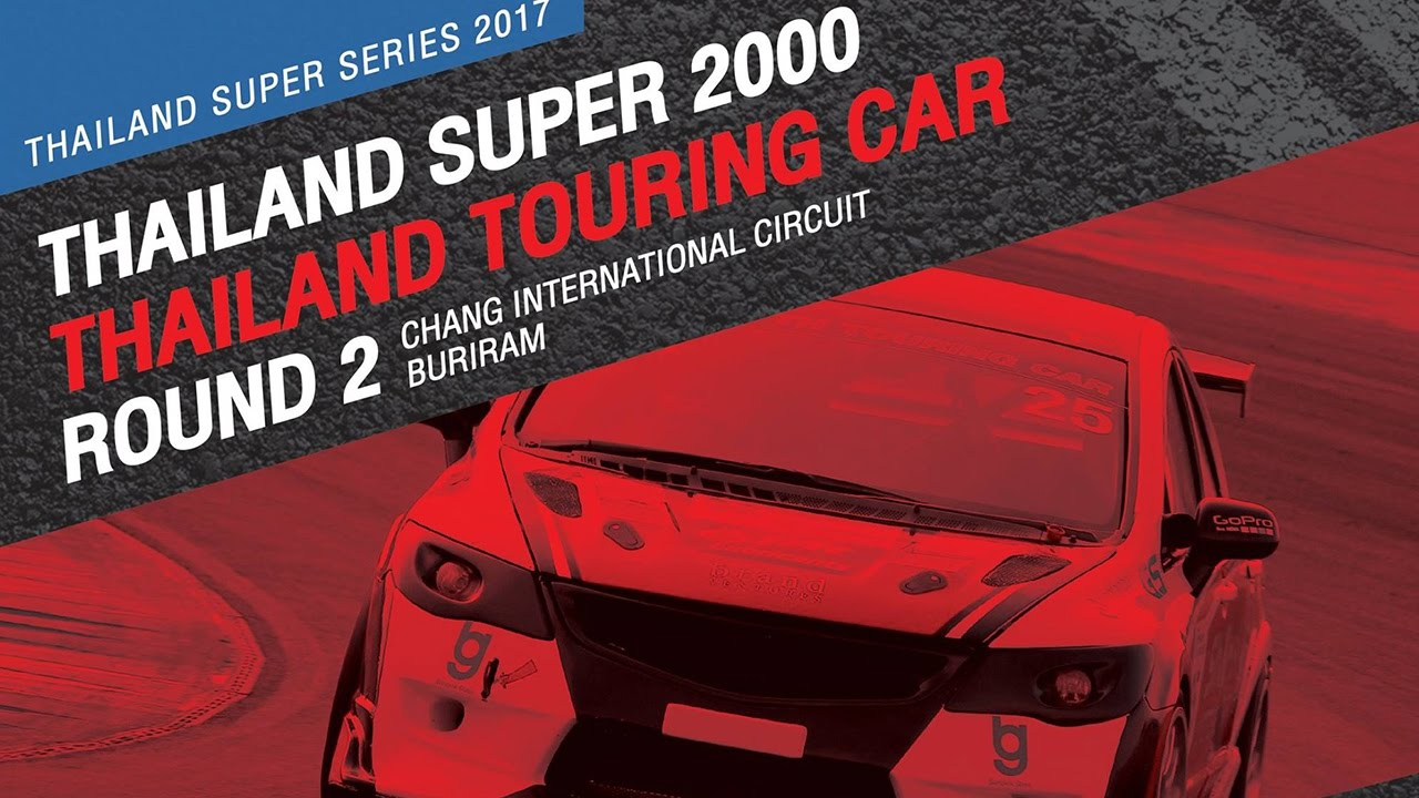 TH Super 2000 & TH Touring Car Rd.2 | Chang International Circuit , Buriram