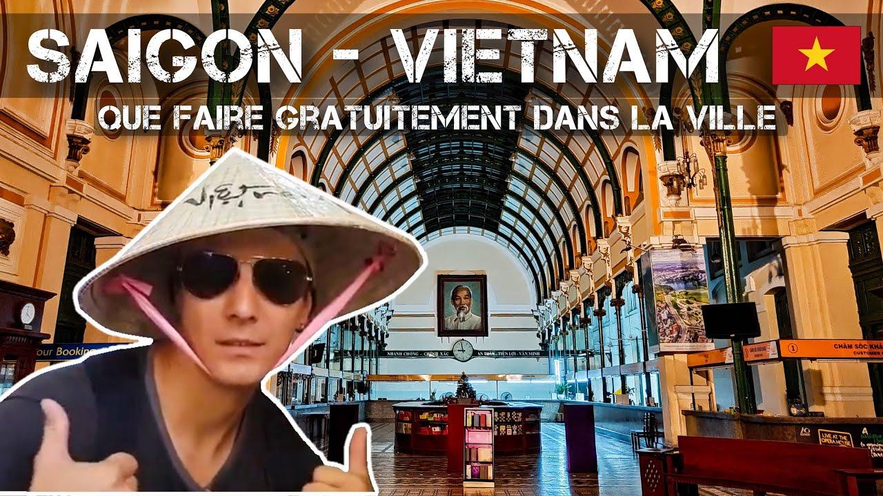 Que faire à Ho Chi Minh Ville (Saigon) – Vietnam