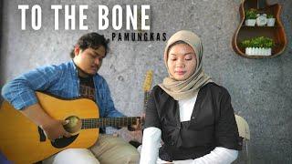 Download To The Bone - Pamungkas Cover Lirik By Teman Santai