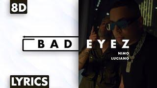 8D AUDIO | Nimo & Luciano - Bad Eyez (Lyrics)