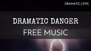 Suspense | Epic - Free Background Music For Videos - 'Dramatic Danger' - OurMusicBox
