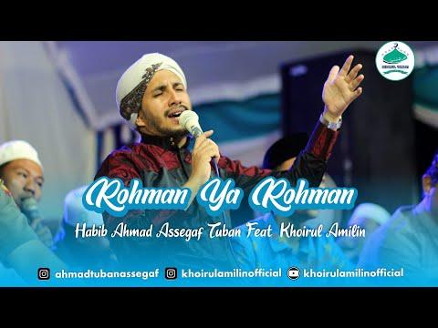 rohman-ya-rohman---habib-ahmad-assegaf-(tuban)-ft.-khoirul-amilin