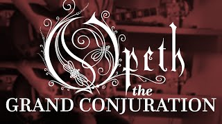Opeth - The Grand Conjuration (Guitar Cover with Play Along Tabs)