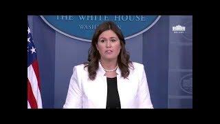 Press Briefing with Press Secretary Sarah Sanders