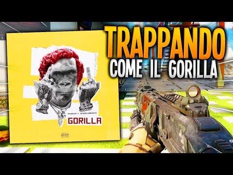 TRAPPANDO COME IL GORILLA