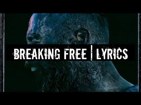 Breaking Free「Skillet」[On Screen Lyrics]