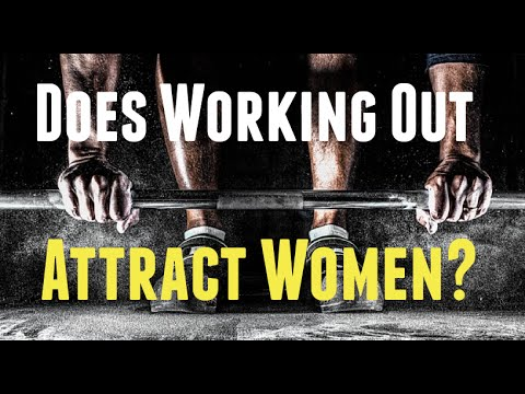 Why Fit Guys Attract Women - The Real Reason Why Exercising Can Help You Get The Girl!