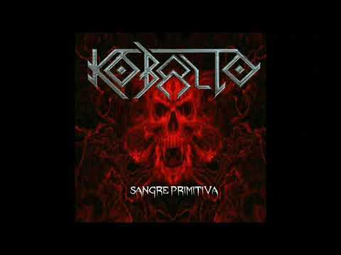 Kobalto - Sangre Primitiva (Full Album)