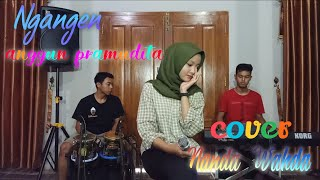 Download Lagu NGANGEN - Anggun Pramudita - Cover - Nanda Raqima Wahda mp3