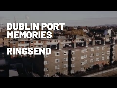 Dublin Port: Ringsend Memories