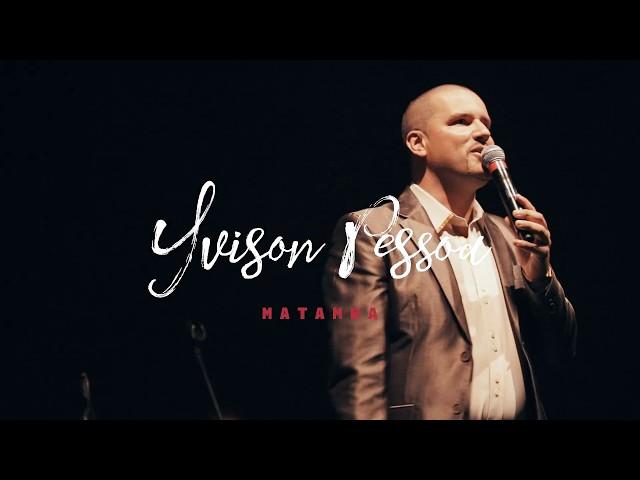 Yvison Pessoa - Matamba (com Graça Braga)