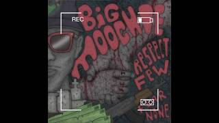 Big Moochie- Mobb Ties (Respect Few Fear None) RFFN 7/11