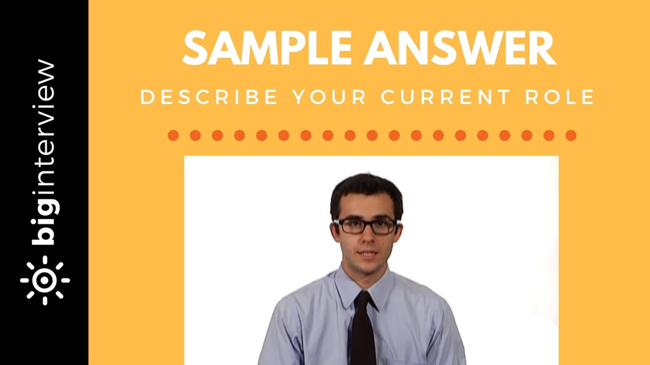 How to Answer: Describe your Current Position