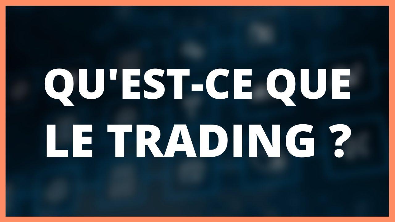 Qu est ce que le forex trading