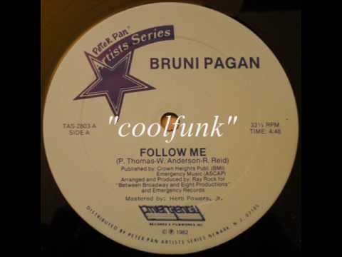 Bruni Pagan - Follow Me (12