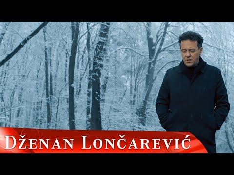 DZENAN LONCAREVIC - ZIVOTE DUSE MOJE (OFFICIAL VIDEO)