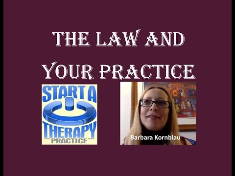 The Law and your Private Practice with Attorney and OT Barbara Kornblau