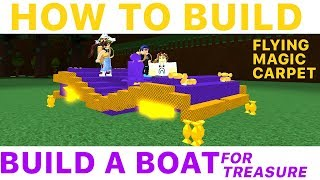 Roblox Build A Boat For Treasure - How To Build A Flying Magic Carpet