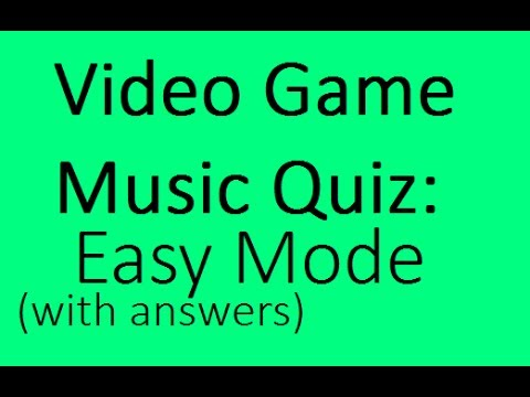 Video Game Music Quiz #1: Easy Mode