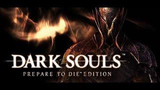 Dark Souls  PtDE #5   Разверстый дракон, ты задолбал