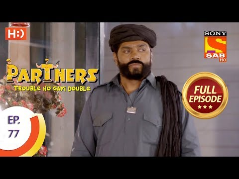 Partners Trouble Ho Gayi Double - Ep 77 - Full Episode - 14th March, 2018