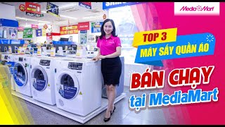 Top 3 máy sấy quần áo bán chạy nhất tại MediaMart