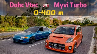 Myvi bolt on turbo vs Honda Dohc Vtec B16A manual 0400m drag test (Episode.6)