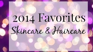 Skincare and Hair Favorites Thumbnail