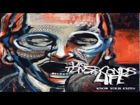 The Last Ten Seconds Of Life - Know Your Exits [Full Album]