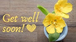 Get Well Soon Message - Sweet Get Well Wishes for a Friend or Loved One