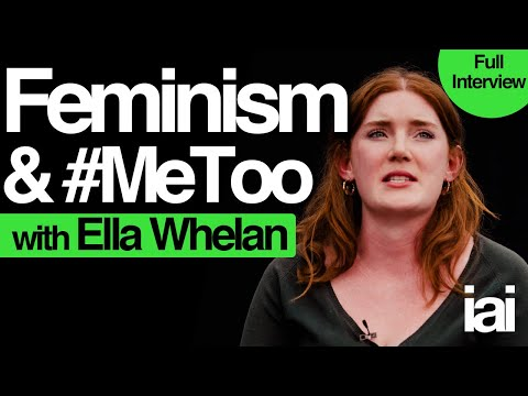 Ella Whelan | Full Interview | Feminism And #MeToo