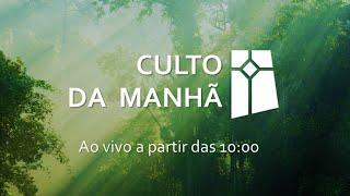 Culto da Manhã - Oseias 11.1-11 (21/02/2021)