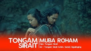 TONGAM SIRAIT - MUBA ROHAM (Official Music Video)