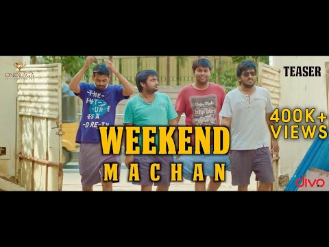 Weekend Machan     an Ondraga Web Series