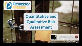 Quantitative and Qualitative Risk Assessment - CompTIA Security+ SY0-401: 2.1 thumbnail