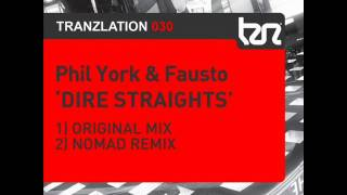 Phil York + Fausto - Dire Straights (Nomad Mix)