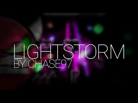 LightStorm - ChaSe97 (me) - Geometry Dash