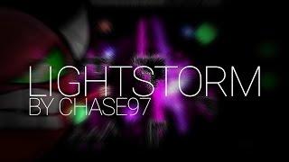 LightStorm - ChaSe97 (me) - Geometry Dash