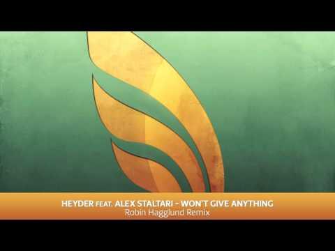 Heyder Feat. Alex Staltari - Won't Give Anything (Robin Hagglund Remix)