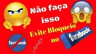 ✔️Bloqueio no Facebook / Acoês que você deve EVITAR para NÃO levar Bloqueio do Facebook🚫
