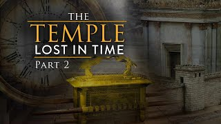 The Temple Lost in Time Part 2 with Ken Klein Jerusalem and the Los...
